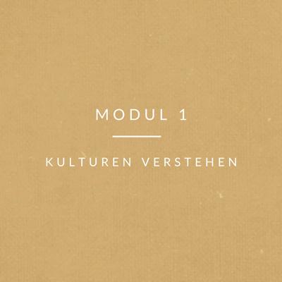 Kultur-Modul-1 kulturen verstehen