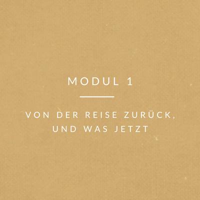 rueckkehr-Modul 1 von der reise zurück und was jetzt?